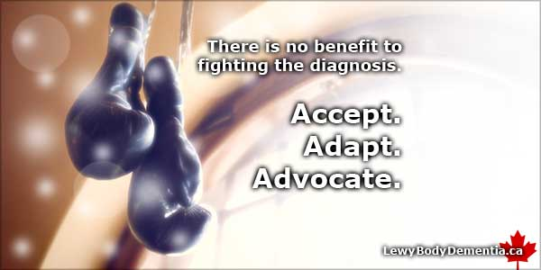 New Diagnosis of Lewy Body Dementia: accept, adapt and advocate. (photo/graphic)