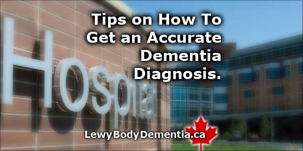 Get an Accurate Lewy Body Dementia Diagnosis.