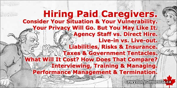 Hiring paid caregivers: Learn the in's and out's, and whether it right for you. -- info/graphic