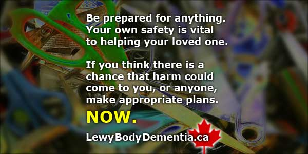 Stay Safe! Lewy Body Dementia Psychotic Episode Dangers.