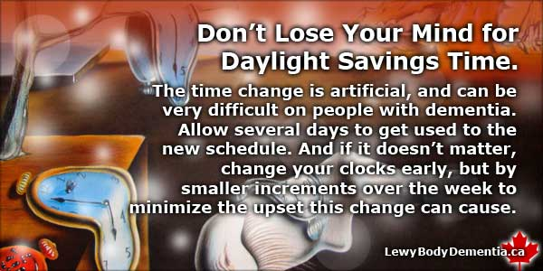 Gradually Adjust Schedule To Daylight Savings Time with Lewy Body Dementia