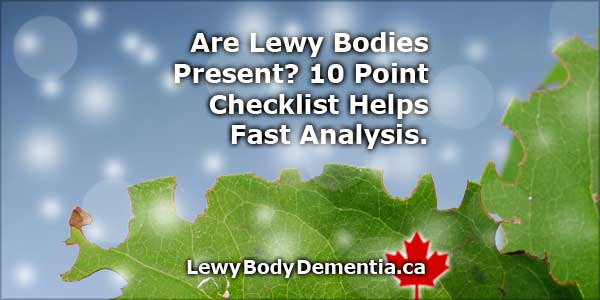 Are Lewy Bodies Present? 10-Point Checklist.