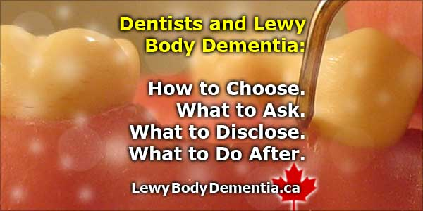 Dentists and Dementia: How to Choose and What to Do